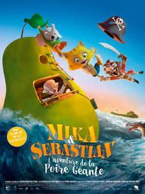 Mika et Sebastian: L'Aventure de la Poire géante