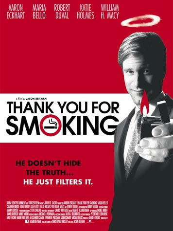 thank you for smoking public Anti-smoking campaign is gone teen smoking is up by lorna benson, minnesota public radio may 13 i just want to say thank you he blames those who should have been protecting anti-smoking programs i think that the public health community and the voluntary health agencies.