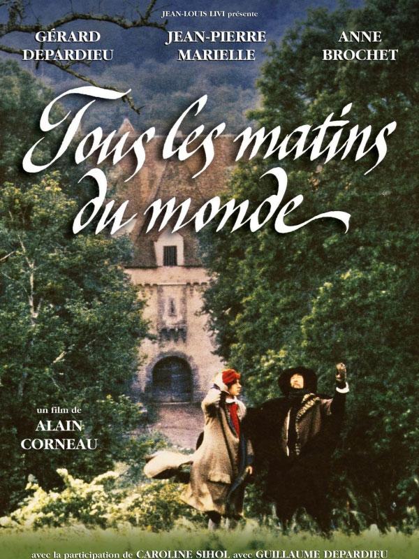tous les matins du monde T tulo original tous les matins du monde a o 1991 duraci n 115 min pa s francia direcci n alain corneau guion.