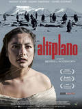 "L'affiche du film ""Altiplano"""