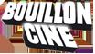 Bouillon-Ciné