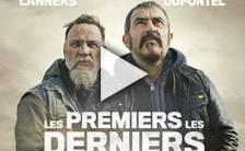 Bande-annonce du film Les Premiers, les Derniers